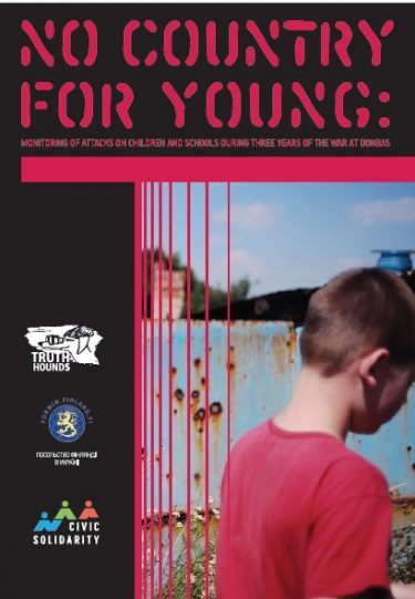 No country for young: monitoring of attacks on children and schools during three years of the war at Donbas